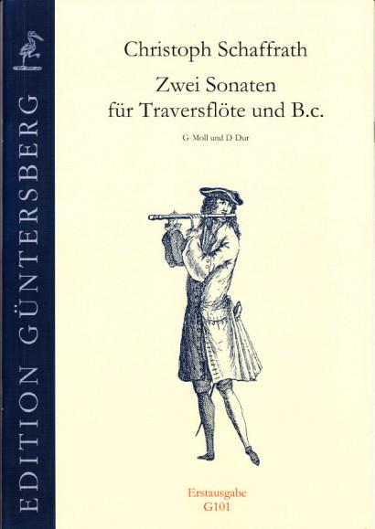 Schaffrath, Christoph (1709-1763): Zwei Sonaten G minor & D major'