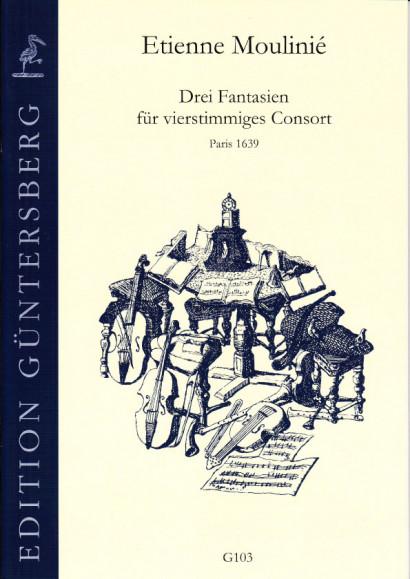 Moulinié, Etienne (1599-1676): Drei Fantasien