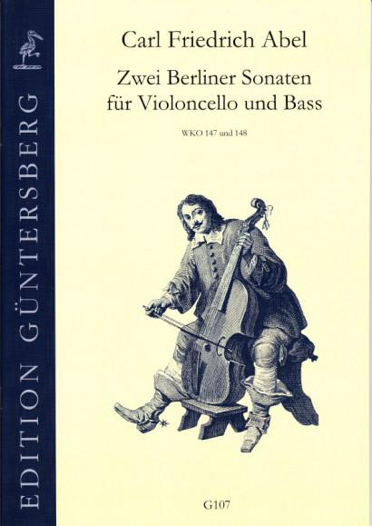 Abel, Carl Friedrich (1732-1787): Zwei Berliner Sonaten für Violonchello und Bass