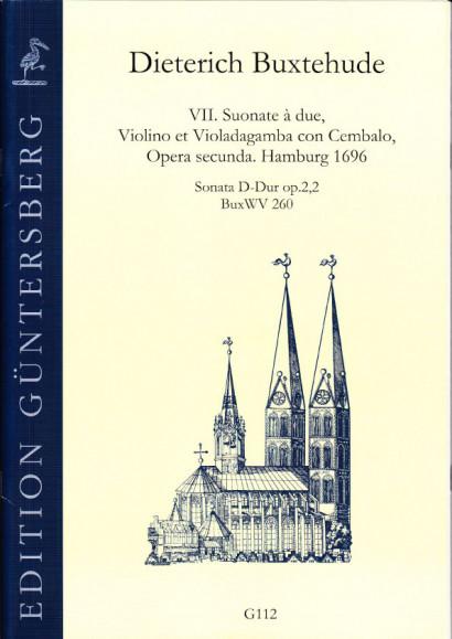 Buxtehude, Dieterich (1637-1707): VII. Suonate à due, Violino et Violadagamba con Cembalo, Opera secunda. BuxWV 259-265,<br>- Sonata D major