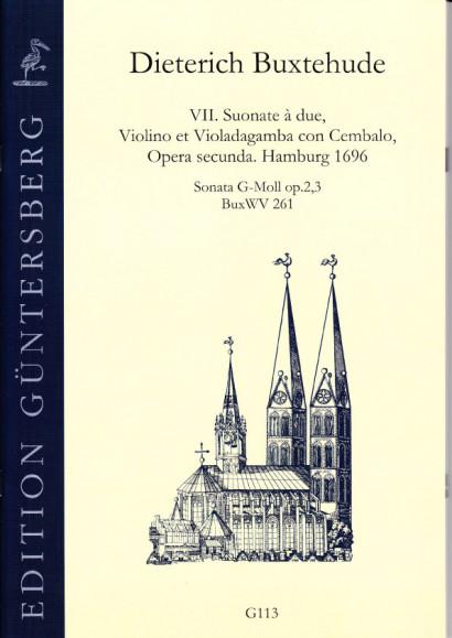 Buxtehude, Dieterich (1637-1707): VII. Suonate à due, Violino et Violadagamba con Cembalo, Opera secunda. BuxWV 259-265,<br>- Sonata G minor