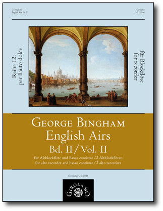 Bingham, George (fl.1702–1705): English Airs – Band II