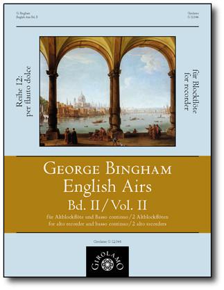 Bingham, George (fl.1702–1705): English Airs – Volume II