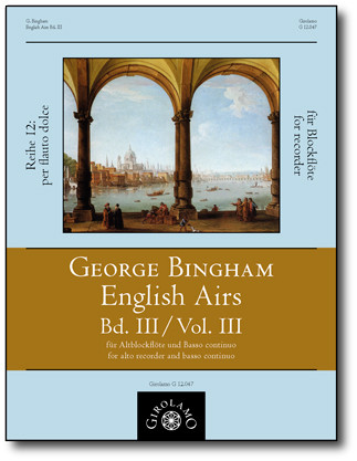 Bingham, George (fl.1702–1705): English Airs – Band III