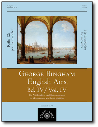 Bingham, George (fl.1702–1705): English Airs – Band IV