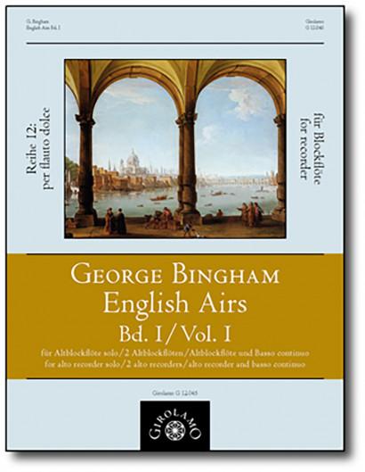 Bingham, George (fl.1702–1705):<br>English Airs – Band I