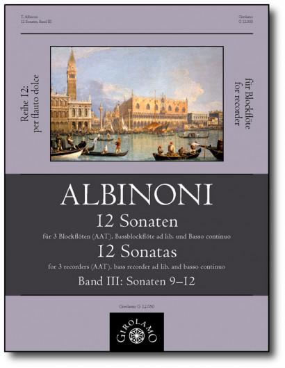 Albinoni, Tommaso (1671–1751): 12 Sonaten – Sonaten 9–12