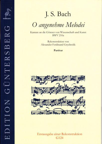 bastian (1685-1750): O angenehme Melodei BWV 210a