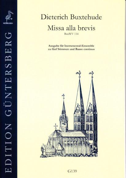 Buxtehude, Dieterich (1637-1707): Missa alla brevis<br>- Consortfassung