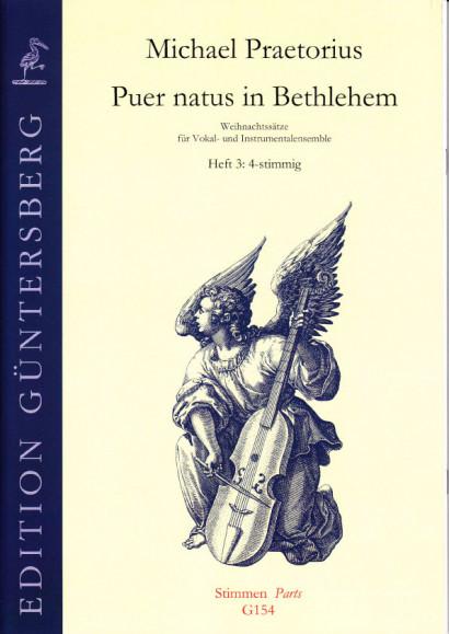 Praetorius, Michael (1572-1621): Puer natus in Bethlehem III<br>- 19 Sätze, 4-stimmig, Heft 3 (PT) - 4 Stimmen
