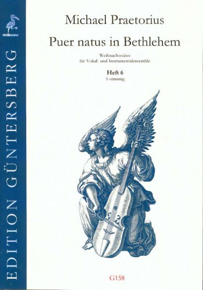 Praetorius, Michael (1572-1621): Puer natus in Bethlehem VI<br> - 9 Sätze, 5-stimmig, Heft 6