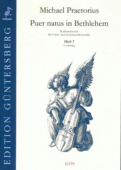 Praetorius, Michael (1572-1621): Puer natus in Bethlehem VI<br> - Volume 7, 7 pieces, 6 voices