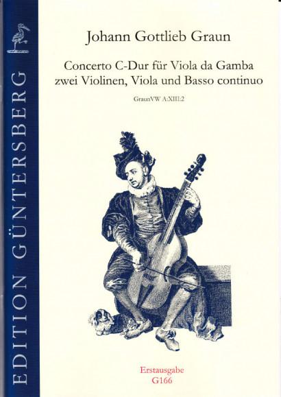 Graun, Johann Gottlieb (1701/02-1771): Concerto für Viola da gamba und Streicher