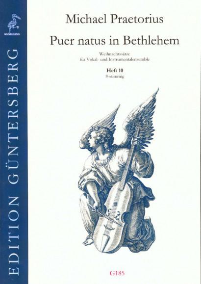 Praetorius, Michael (1572-1621): Puer natus in Bethlehem X