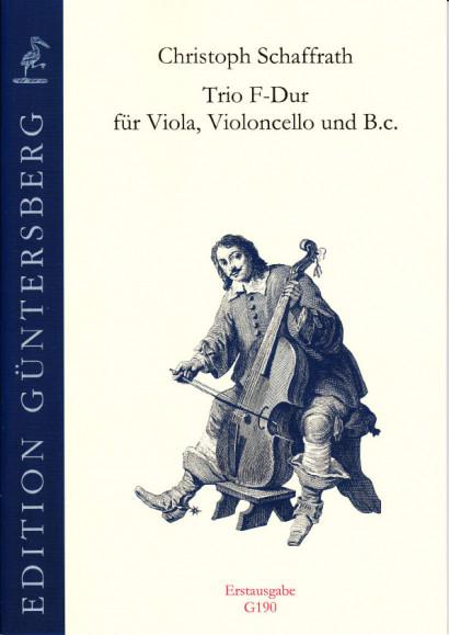 Schaffrath, Christoph (1709-1763): Trio F-Dur