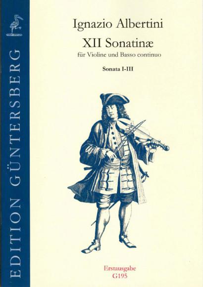 Albertini, Ignazio (~1644-1685): XII Sonatinæ<br>- Sonatinas I-III