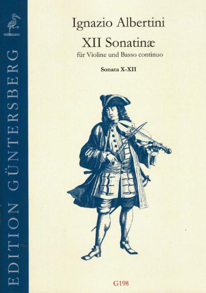Albertini, Ignazio (~1644-1685): XII Sonatinæ<br>- Sonatinas X-XII