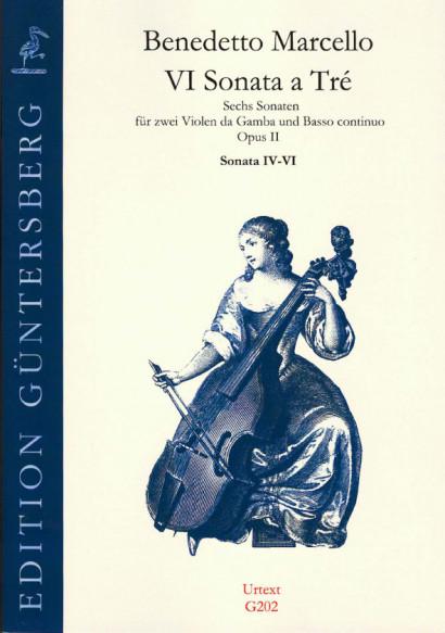 Marcello, Benedetto (1686-1739): VI Sonata a Tré op. 2<br>- Sonatas No. 4-6