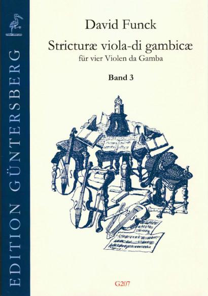 Funck, David (1648-1701): Stricturæ viola-di gambicæ<br>- Volume III (No. 33-43)