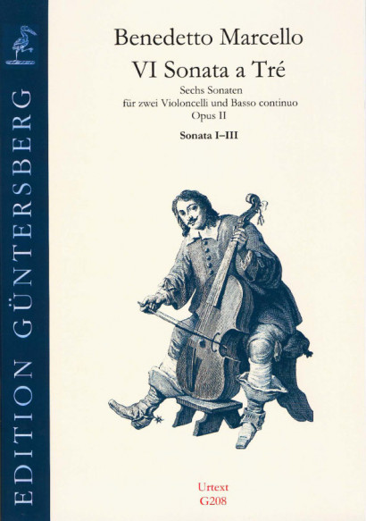 Marcello, Benedetto (1686-1739): VI Sonata a Tré op. 2<br>- Sonaten Nr. 1-3