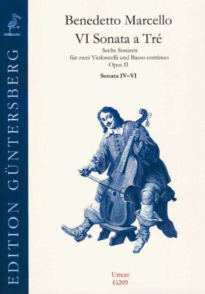 Marcello, Benedetto (1686-1739): VI Sonata a Tré op. 2<br>- Sonaten Nr. 4-6