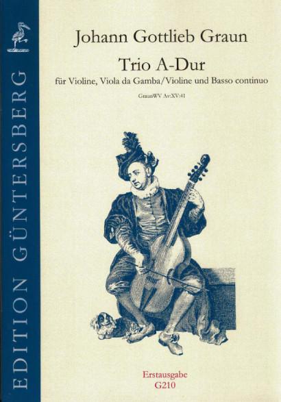 Graun, Johann Gottlieb (1701/02-1771): Trio A-Dur
