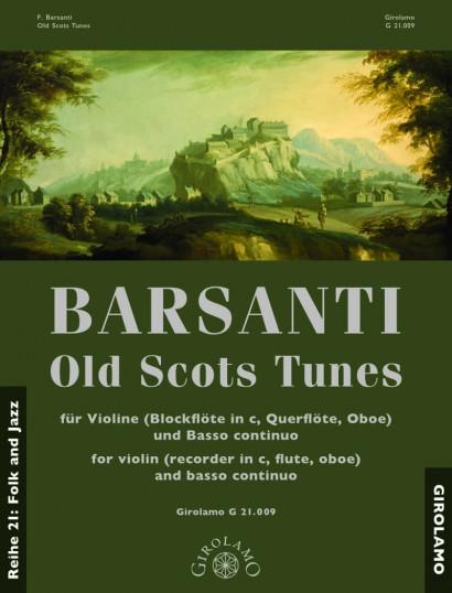Barsanti, Francesco (1690–1772):  Old Scots Tunes