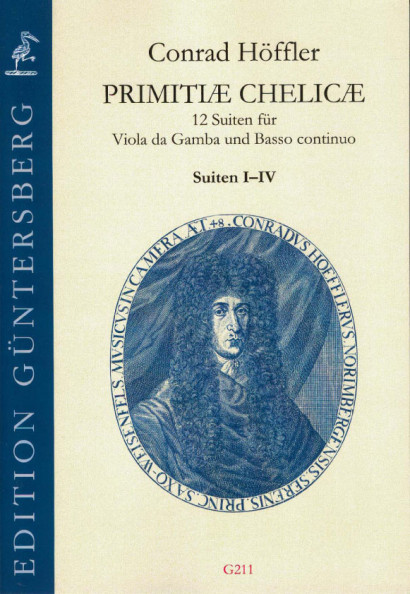 Höffler, Conrad (1647-1696): Primitiæ Chelicæ<br>- Suiten I-IV
