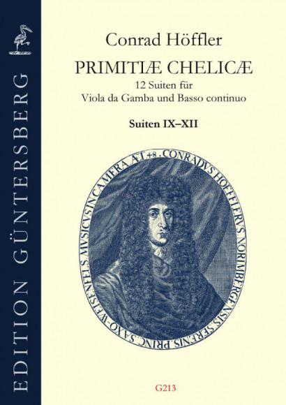 Höffler, Conrad (1647–1696): Primitiæ Chelicæ<br>- Band III - Suiten IX–XII
