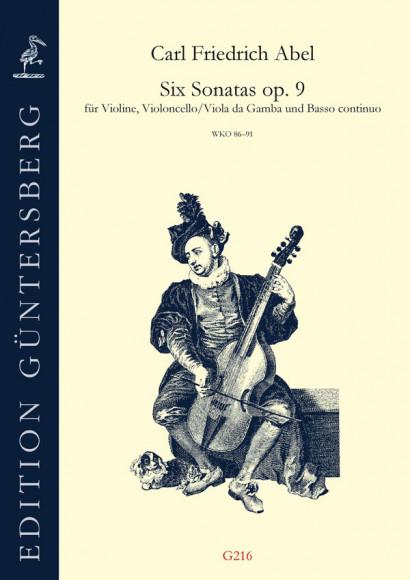 Abel, Carl Friedrich (1732-1787): Six Sonatas op. 9