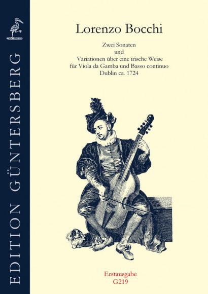 Bocchi, Lorenzo (~1724): Zwei Sonaten und Variationen über eine irische Weise