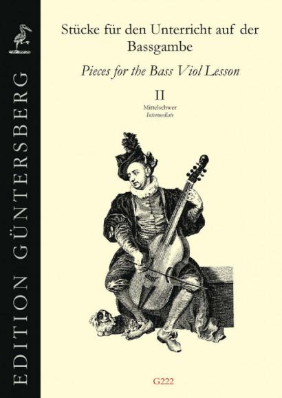 Stücke für den Unterricht auf der Bassgambe<br>- Heft II – Mittelschwer (medium)