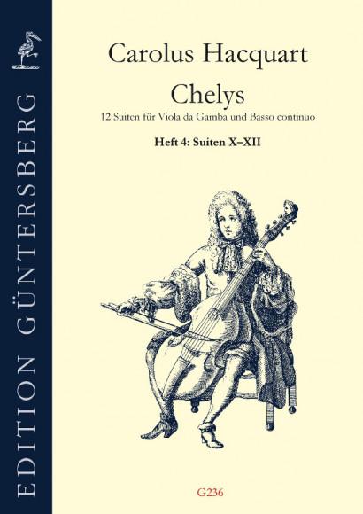 Hacquart, Carolus (~1640–?1701): Chelys op. 3<br>- Heft 4, Suiten 10 - 12
