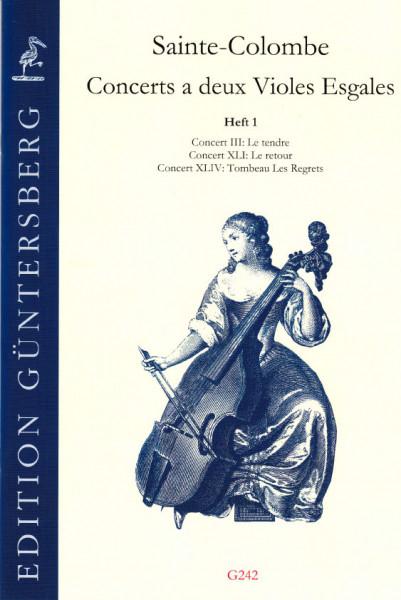 Saint-Colombe (17. Jh.): Concerts a deux Violes Esgales - Band I