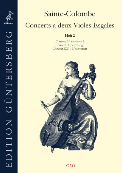 Saint-Colombe (17. Jh.): Concerts a deux Violes Esgales<br>- Band II