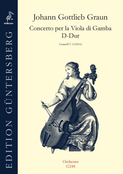 Graun, Johann Gottlieb (1701/02–1771): Concerto D-Dur per la Viola da gamba und Streicher<br>– Stimmen-Set