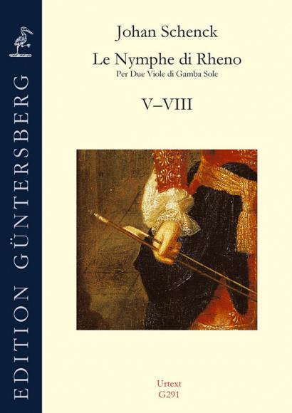 Schenck, Johan (1660–1717?): Le Nymphe di Rheno op. 8 – Sonatas V–VIII