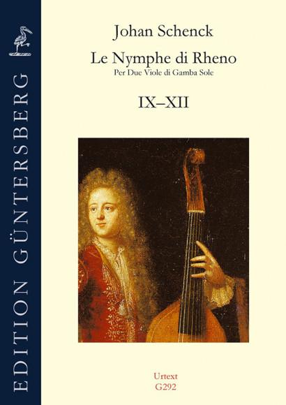 Schenck, Johan (1660–1717?):  Le Nymphe di Rheno op. 8 – Sonaten IX–XII