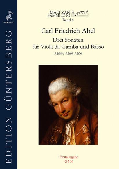 Abel, Carl Friedrich (1723–1787): Drei Sonaten (Maltzan VI)