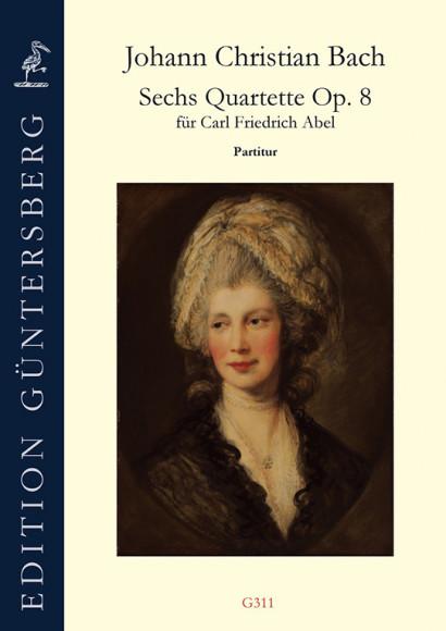 Bach, Johann Christian (1735–1782): 6 Quartettos op. 8