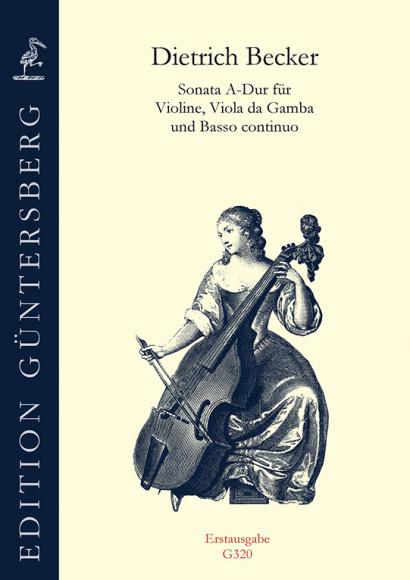 Becker, Dietrich (1623–1679):Sonata A-Dur