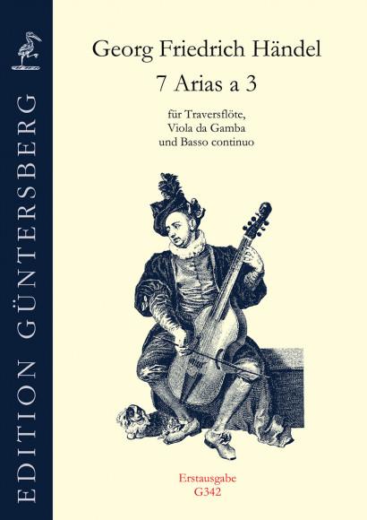 Händel, Georg Fr. (1685–1759): 7 Arias a 3