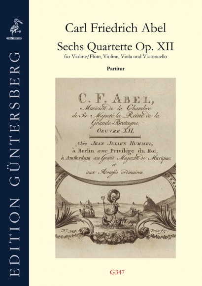 Abel, Carl Friedrich (1732–1787):Six Quartets op. 12 – Score