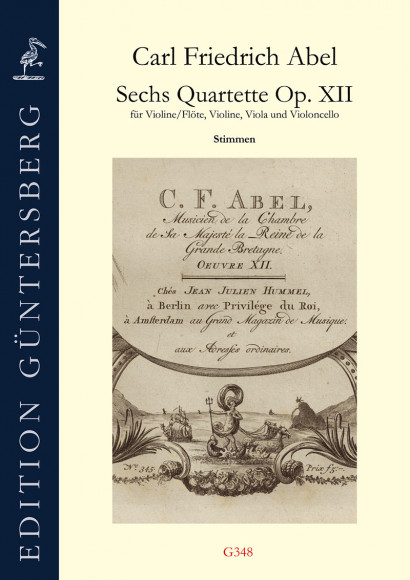 Abel, Carl Friedrich (1732–1787): Six Quartets op. 12 – Parts