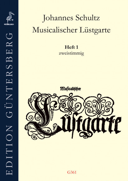 Schultz, Johannes (1582–1653): Musicalischer Lüstgarte a 2