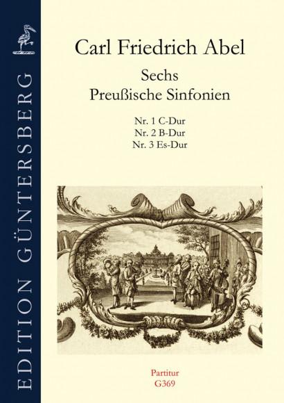 Abel, Carl Friedrich (1732–1787):<br />Preußische Sinfonien Nr. 1–3<br /><br />Partitur
