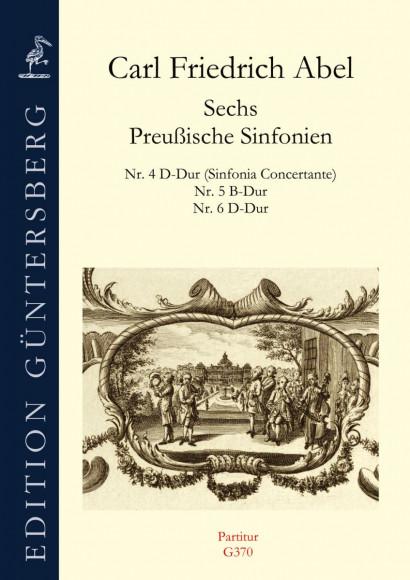 Abel, Carl Friedrich (1732–1787):<br />Prussian Symphony No. 4–6<br /><br />Score