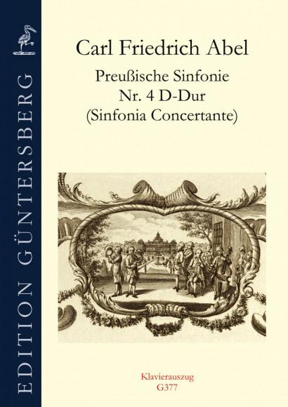 Abel, Carl Friedrich (1732–1787):<br />Preußische Sinfonien Nr. 4–6<br /><br />Klavierauszug Nr. 4 mit Soli
