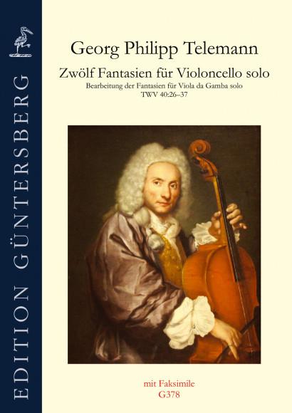 Telemann, Georg Philipp (1681–1767):<br /> 12 Fantasien für Violoncello solo TWV 40: 26–37