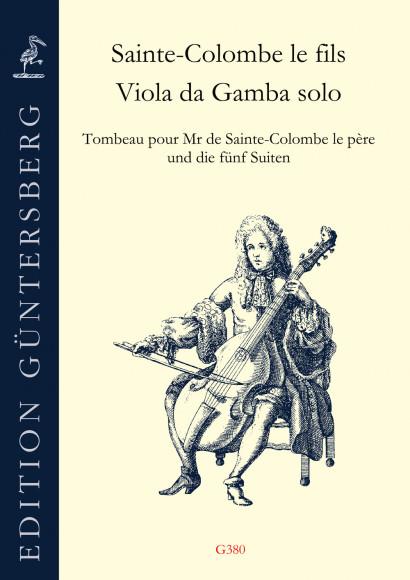 Sainte-Colombe le fils (18th century): Viola da Gamba solo